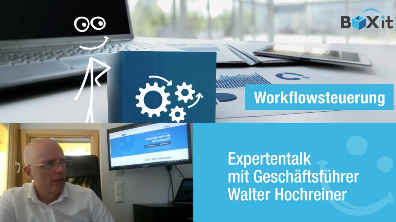 Screen mit dem Top-Feature Workflowsteuerung, Geschäftsführer W.Hochreiner